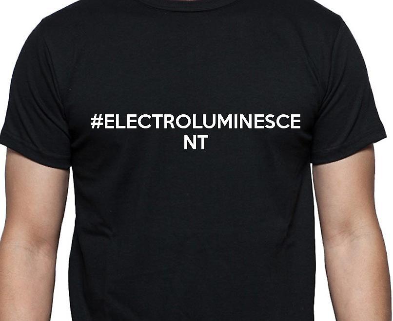 #Electroluminescent Hashag Electroluminescent Black Hand Printed T shirt