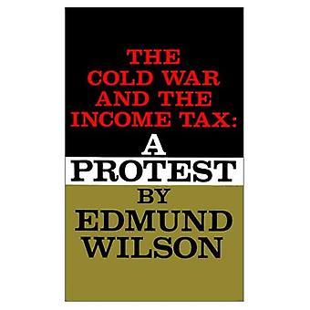 Der kalte Krieg und die Einkommensteuer: Protest