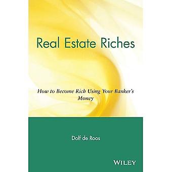 Fastigheter rikedom: Hur man blir rik med din bankirer pengar: hur man blir rik använder din bankens pengar
