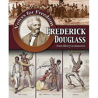 Frederick Douglass: From Slavery to Statesman