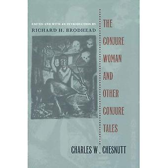 The Conjure Woman and Other Conjure Tales