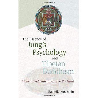 Essensen av Jungs psykologi och tibetansk Buddhism: västra och östra sökvägar till hjärtat