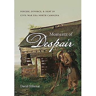 Momentos de desesperación: suicidio, el divorcio y la deuda en la Guerra Civil Era North Carolina