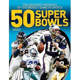 50 Super Bowls: The Greatest�Moments of the Biggest Game in�Sports