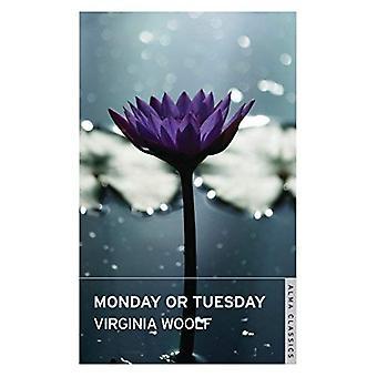 Monday or Tuesday (Alma Classics)
