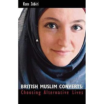 British Muslim Converts: Choosing Alternative Lives