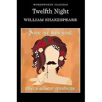 Twelfth Night (Wordsworth Classics)