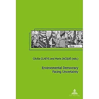 Environmental Democracy Facing Uncertainty (Ecopolis)