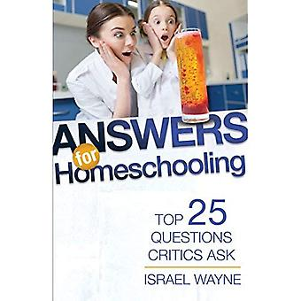 Answers for Homeschooling: Top 25 Questions Critics Ask