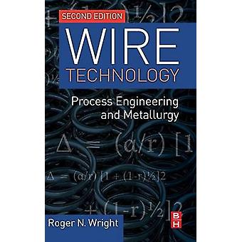 Wire Technology by Wright & Roger