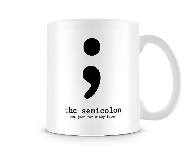 The Semicolon Not Just For Winky Faces Mug