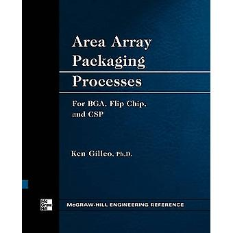 Area Array Packaging Processes by Gilleo & Ken