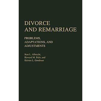 Divorce et remariage problèmes Adaptations et ajustements par Albrecht & Stan L.