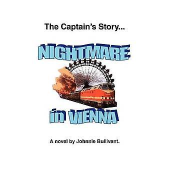 L'histoire de capitaines... Cauchemar à Vienne par Bullivant & Johnnie