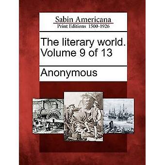 Il mondo letterario. Volume 9 di 13 da Anonimo