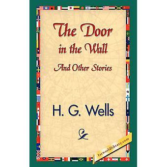 La puerta en la pared y otras historias por pozos y H. G.