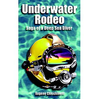 Underwater Rodeo Saga of a Deep Sea Diver by Chicchinelli & Eugene