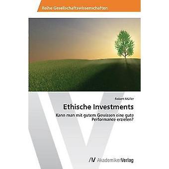 Ethischen Investments von Muller & Robert