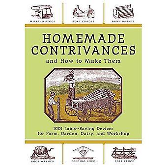W domu wynalazków i jak je: 1001 oszczędzające pracę urządzeń dla gospodarstwa, ogród, nabiał i warsztaty