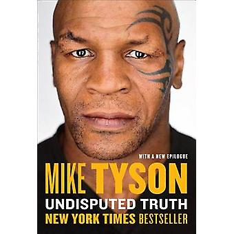 Undisputed Truth by Mike Tyson - Larry Sloman - 9780142181218 Book