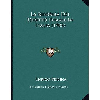 La Riforma del Diritto Penale in Italia (1905) by Enrico Pessina - 97