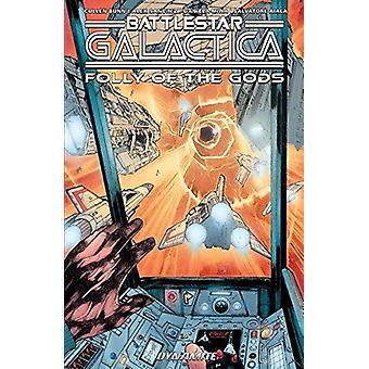 Battlestar Galactica (Classic) - Folly of the Gods by Cullen Bunn - Al
