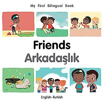 My First Bilingual Book-Friends (English-Turkish) by Milet Publishing