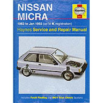Nissan Micra Service and Repair Manual (New ed of 5 Revised ed of) by