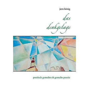 Das Denkgelage by Jens Konig - 9783738616958 Book
