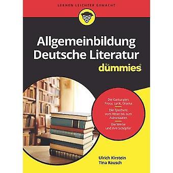 Deutsche Literaturgeschichte fur Dummies by Deutsche Literaturgeschic
