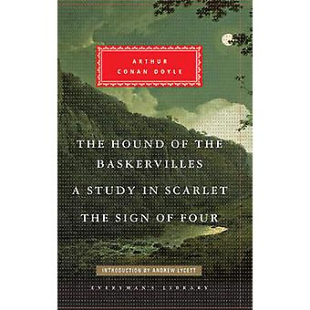 The Hound of the Baskervilles Study in Scarlet The Sign of Four by Arthur Conan Doyle