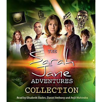 The Sarah Jane Adventures Collection (Audio CD) by Mohindra Anjli Anthony Daniel Sladen Elisabeth