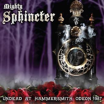 Mægtige Sphincter - Undead på Hammersmith Odeon 1987 [Vinyl] USA import