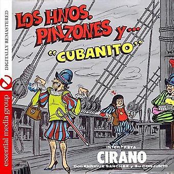 Cirano - importar de Estados Unidos de Los Hermanos Pinzones Y Cubanito [CD]