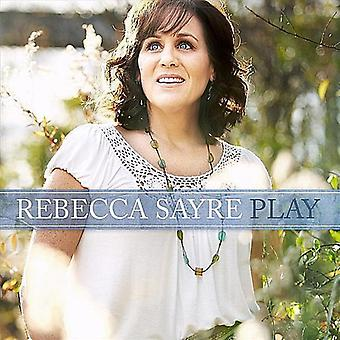 Rebecca Sayre - Play [CD] USA import