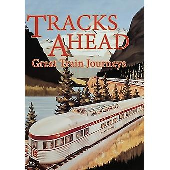 Tracks Ahead: Great Train Jour [DVD] USA import