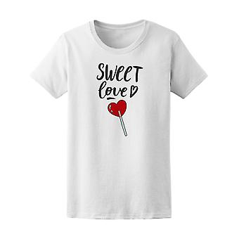Sweet Love Quote Heart Lollipop Tee Women's -Image by Shutterstock