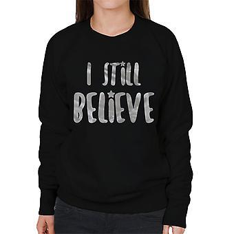 Ich glaube immer noch Weihnachten Damen Sweatshirt