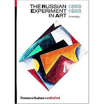 De Russische Experiment in kunst - 1863-1922 (2e herziene editie) door Ca