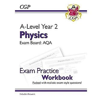 New A-Level Physics for 2018 - AQA Year 2 Exam Practice Workbook - inc