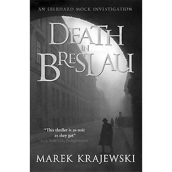 Morte em Breslau - uma investigação de Eberhard Mock por Marek Krajewski-