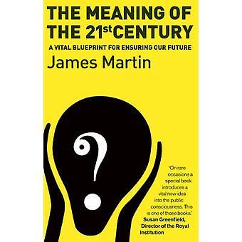 El significado del siglo XXI - un modelo Vital para garantizar nuestra F