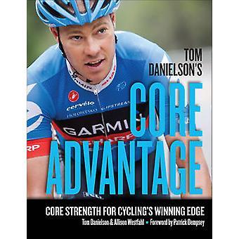 Tom Danielson's Core Advantage - Core Strength for Cycling's Winning E