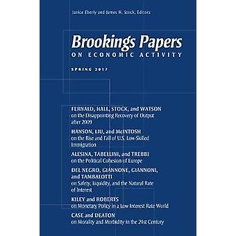 Brookings Papers on Economic Activity - Spring 2017 by Janice Eberly -
