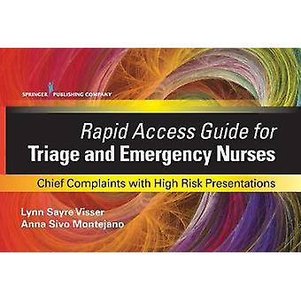 Rapid Access Guide for Triage and Emergency Nurses - Chief Complaints