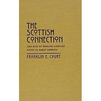Skotske tilkoblingen - fremveksten av engelske litterære studie i tidlig