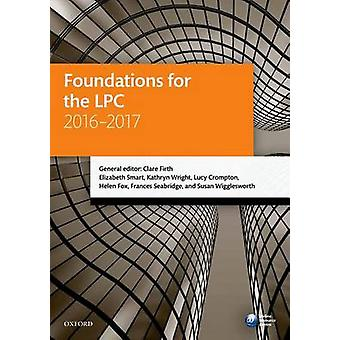 Foundations for the LPC 2016-2017 (20th Revised edition) by Clare Fir