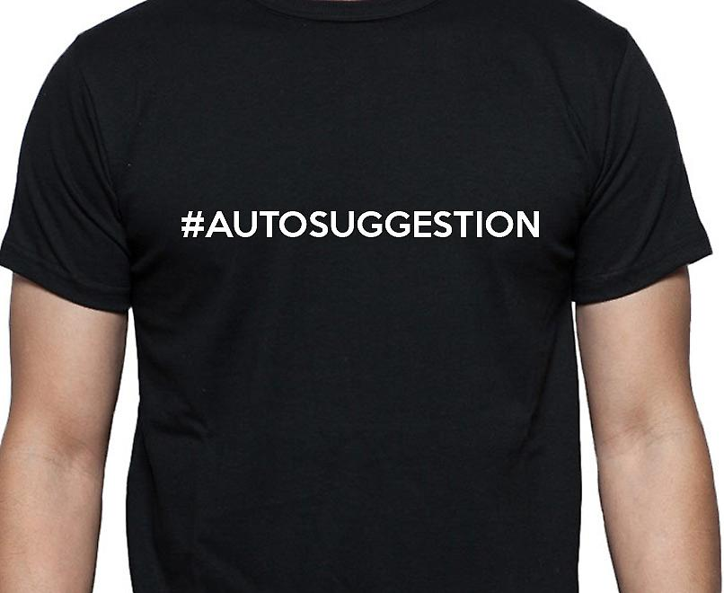 #Autosuggestion Hashag Autosuggestion Black Hand Printed T shirt