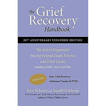 The Grief Recovery Handbook: (20th Anniversary Edition): The Action Program for Moving Beyond Death, Divorce, and Other Losses [Special Edition]