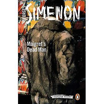 Dead Man de Maigret: inspecteur Maigret #29